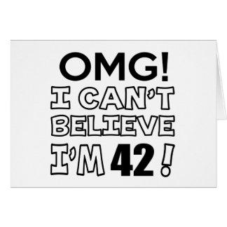 Omg ! I can't believe i'm 42 Card