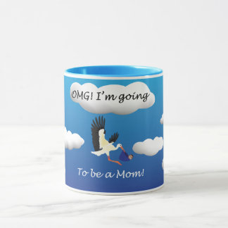 OMG I'm going to be a mom Mug