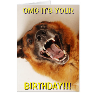 OMG IT'S YOUR BIRTHDAY!!! GREETING CARD