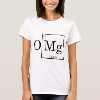 OMG - Magnesium - Mg - periodic table T-Shirt