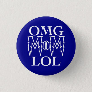 OMG MoM LOL! 3 Cm Round Badge