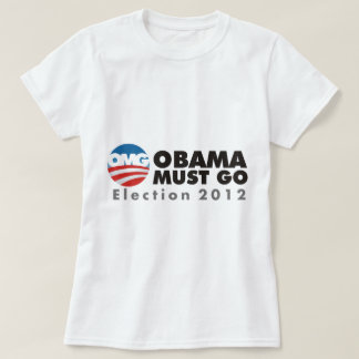 omg obama must go 2012 t shirts