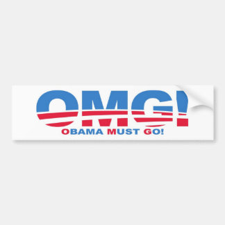 OMG: Obama Must Go! Bumper Sticker