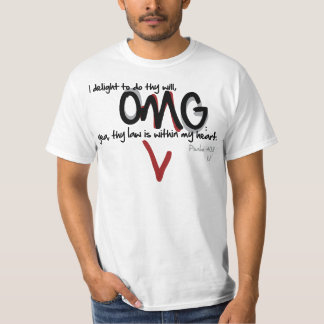 OMG - Psalm 40:8 T-Shirt