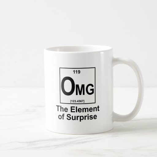 OMG The Element os Surprise Coffee Mugs
