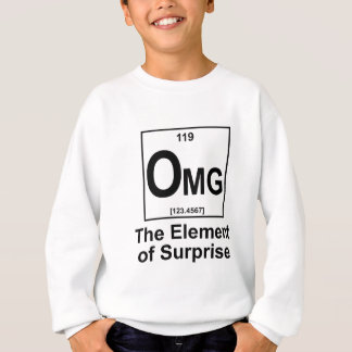 OMG The Element os Surprise Sweatshirt