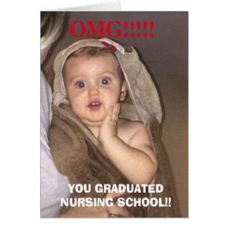 Omg you graduated nursing school funny baby card