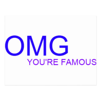 OMG You re famous Postcards