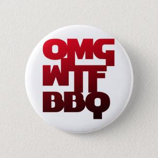 OMGWTFBBQ 6 CM ROUND BADGE