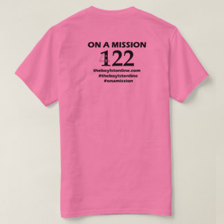 'On a Mission' T-shirt (pink) Black Lettering