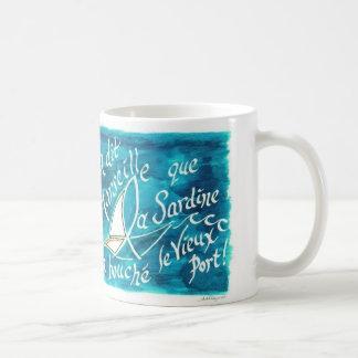 On Dit a Marseille...Mug Coffee Mug