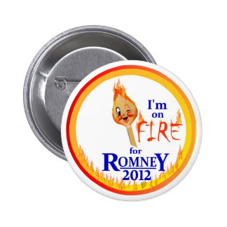On Fire for Romney 2012 6 Cm Round Badge
