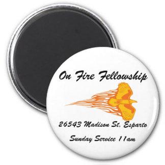 On Fire, On Fire Fellowship Magnet