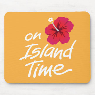 On Island Time Mouse Pad with Hibiscus
