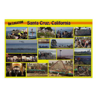 On Location-Santa Cuz, California Poster