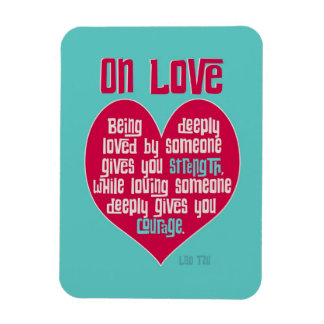 On Love. Quote by Lao Tzu Magnet
