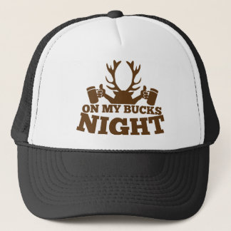 on my bucks night trucker hat