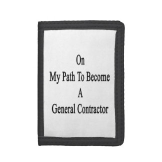 On My Path To Become A General Contractor Tri-fold Wallet