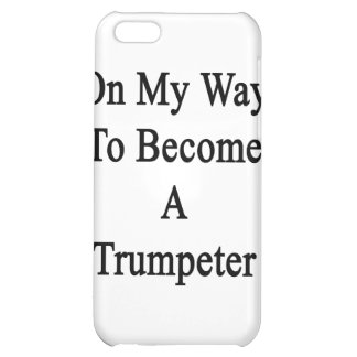 On My Way To Become A Trumpeter iPhone 5C Cases
