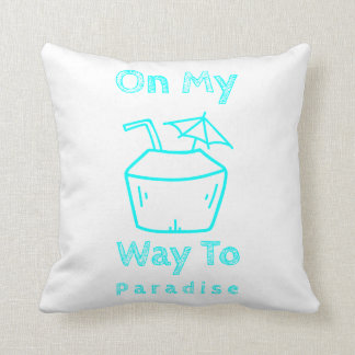 On My Way To Paradise Polyester Throw Pillow
