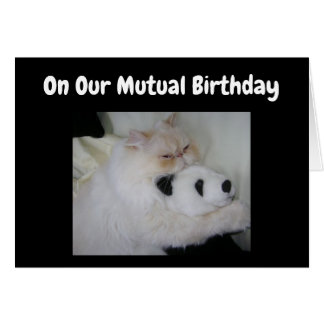 ON OUR ***MUTUAL BIRTHDAY*** HUMOR CARD