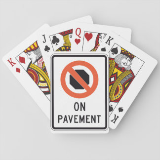 On Pavement Sign Playing Cards