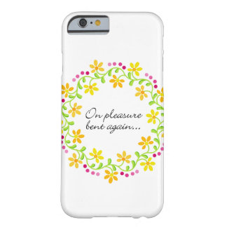 On pleasure bent again - Austen Pride & Prejudice Barely There iPhone 6 Case