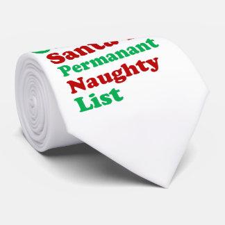 On Santa's Permanent Naughty List Christmas Tie