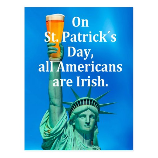 """On St. Patrick´s Day, all Americans are Irish"" Postcards"