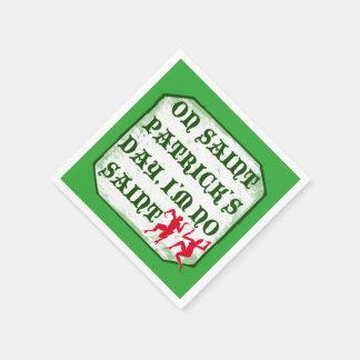 On St. Patrick´s Day I´m no Saint, Disposable Napkins
