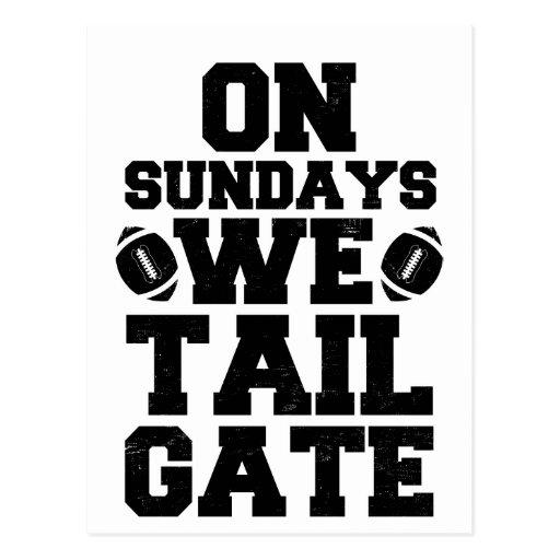On Sundays We Tailgate Post Card