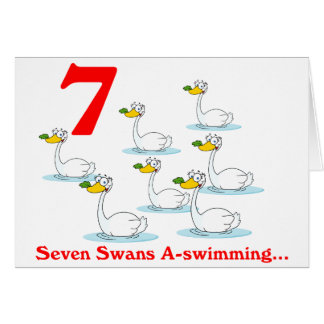 On the 7th Day of Christmas seven Swans a swimming Card