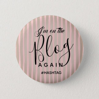 On The Blog Again with Hashtag 6 Cm Round Badge