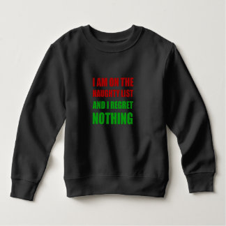 On The Christmas Santa Naughty List Regret Nothing Sweatshirt