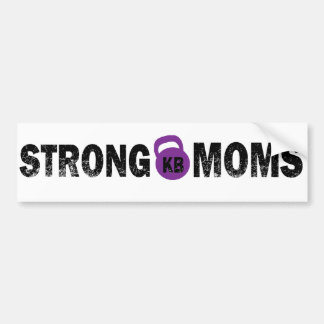 On The Edge Fitness Strong Mom's Bumber Sticker Bumper Sticker