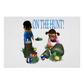 On The Hunt Posters