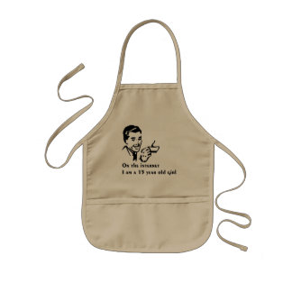 On The Internet Im A 15 Year Old Girl Kids Apron