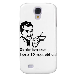On The Internet Im A 15 Year Old Girl Samsung Galaxy S4 Covers