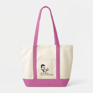 On The Internet Im A 15 Year Old Girl Impulse Tote Bag