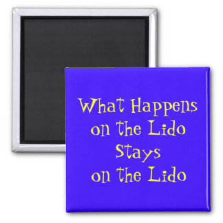 On the Lido Magnet
