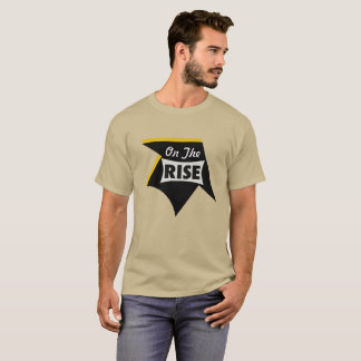 On the rise T-Shirt