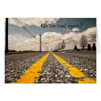 On the road again trip greeting card