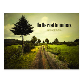On the Road To Nowhere Postcard