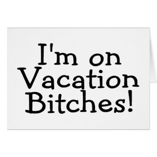 On Vacation Greeting Card