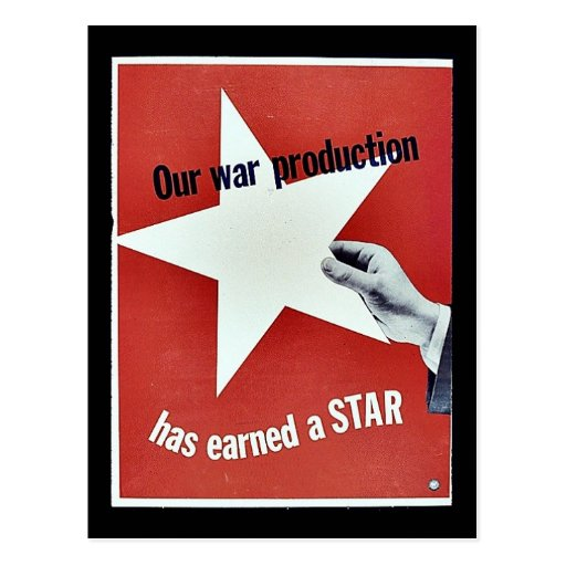 On War Production Has Earned A Star Post Card
