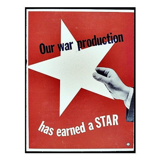 On War Production Has Earned A Star Post Cards