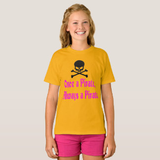 """Once a Pirate, Always a Pirate"" Kid's T-Shirt"