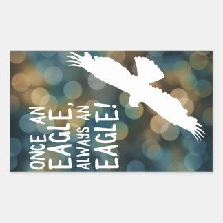 once an eagle always an eagle rectangular sticker