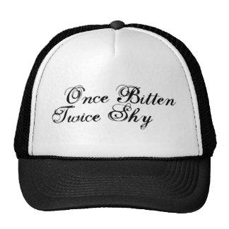 Once Bitten Twice Shy Trucker Hat