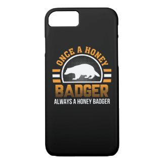 Once Honey Badger Always Honey Badger iPhone 8/7 Case